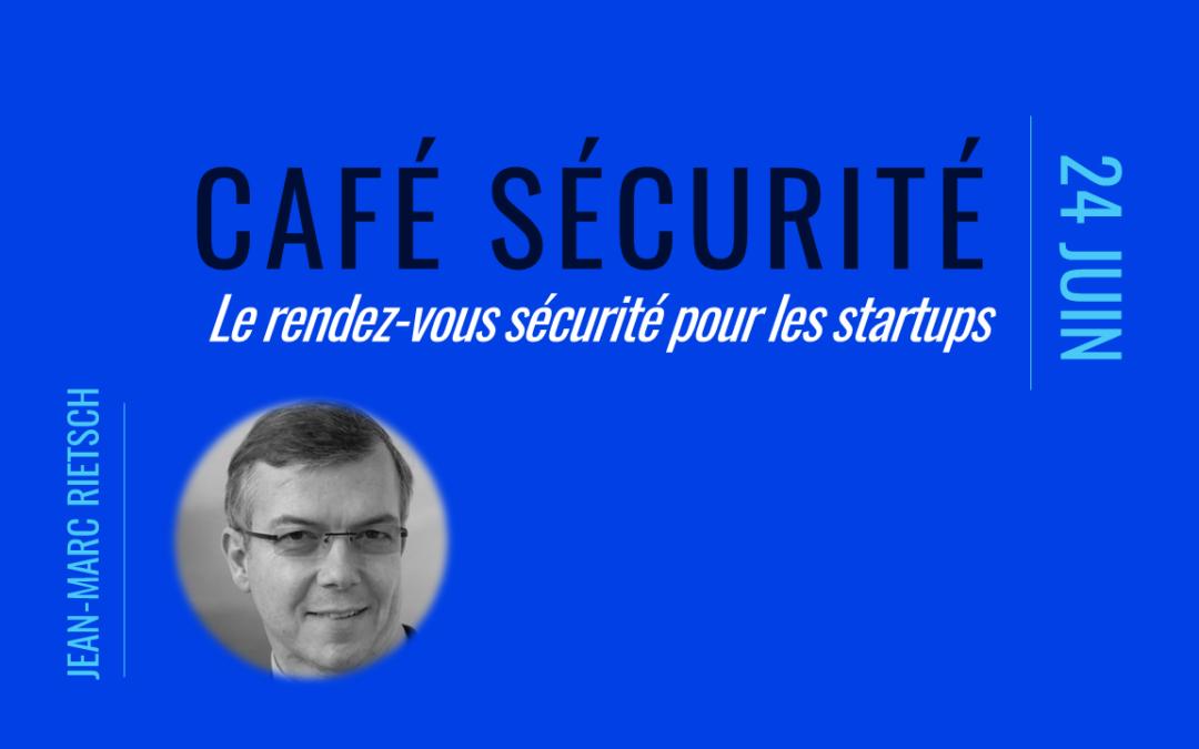 Café sécurité